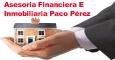 ASESORIA FINANCIERA E INMOBILIARIA PACO PEREZ
