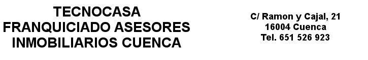 Oferta inmobiliaria de TECNOCASA FRANQUINCIADO ASESORES INMOBILIARIOS CUENCA en fotocasa.es